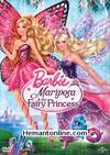 Barbie Mariposa And The Fairy Princess 2013